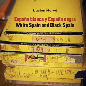 LUCIEN HERVÉ. ESPAÑA BLANCA Y ESPAÑA NEGRA / WHITE SPAIN AND BLACK SPAIN