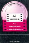PELÍCULA Y EL LABORATORIO CINEMATOGRÁFICO, LA.