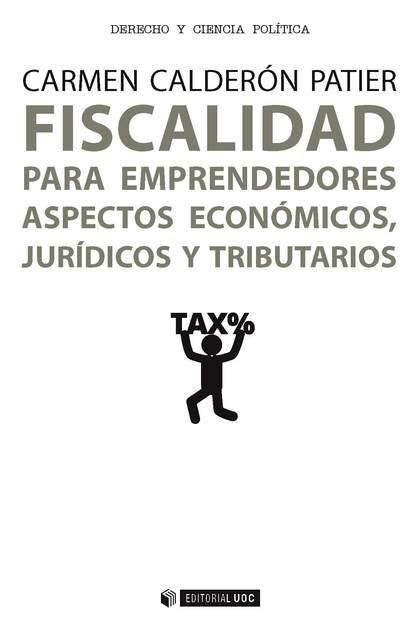 FISCALIDAD PARA EMPRENDEDORES ASPECTOS ECONOMICOS JURIDICOS
