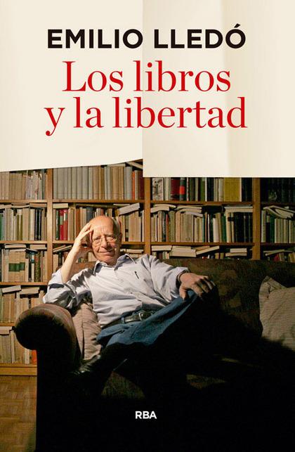 LOS LIBROS Y LA LIBERTAD.