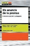 ELS ANUNCIS DE LA PREMSA : EL MÓN DE LA PUBLICITAT I LA PROPAGANDA