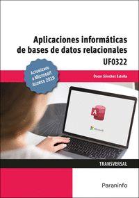 APLICACIONES INFORMÁTICAS DE BASES DE DATOS RELACIONALES. MICROSOFT ACCESS 2019.