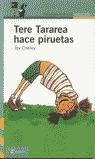 TERE TARAREA HACE PIRUETAS