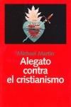 ALEGATO CONTRA EL CRISTIANISMO