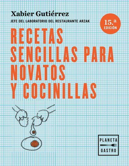 RECETAS SENCILLAS PARA NOVATOS Y COCINILLAS.