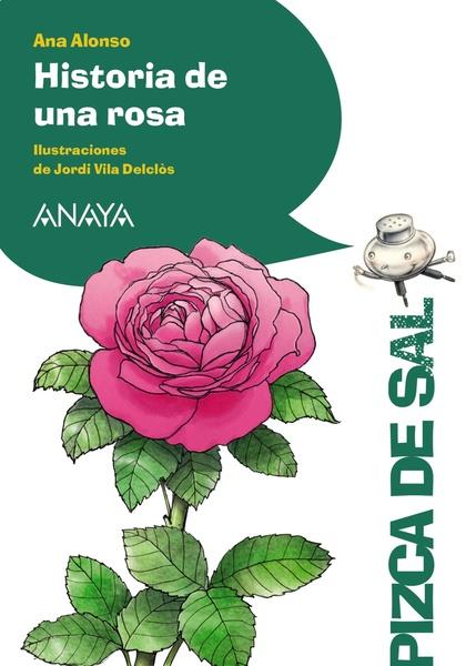HISTORIA DE UNA ROSA.