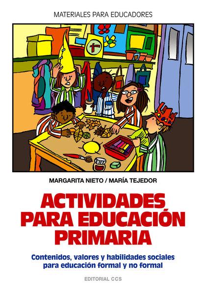 ACTIVIDADES PARA EDUCACIÓN PRIMARIA: CONTENIDOS, VALORES Y HABILIDADES