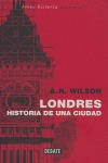 LONDRES: HISTORIA DE UNA CIUDAD