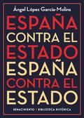 ESPAÑA CONTRA EL ESTADO.