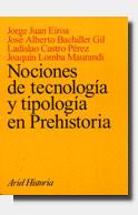 NOCIONES TECNOLOGIA TIPOLOGIA EN PREHISTORIA