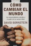 CÓMO CAMBIAR EL MUNDO: LOS EMPRENDEDORES SOCIALES Y EL PODER DE LAS NU