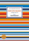 SOY EN MAYO. (ANTOLOGÍA 1982-2016)
