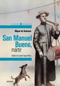 SAN MANUEL BUENO, MÁRTIR.