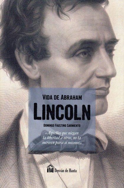 VIDA DE ABRAHAM LINCOLN.