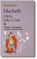 MACBETH - OTELO - JULIO CÉSAR
