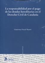 LA RESPONSABILIDAD POR EL PAGO DE LAS DEUDAS HEREDITARIAS EN EL DERECHO CIVIL DE.