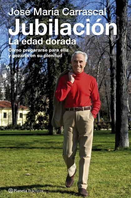 JUBILACIÓN, LA EDAD DORADA