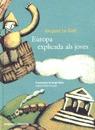 EUROPA EXPLICADA ALS JOVES