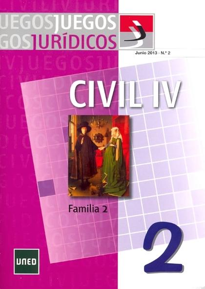 JUEGOS JURÍDICOS : DERECHO CIVIL IV : FAMILIA 2