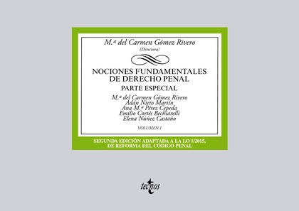 NOCIONES FUNDAMENTALES DE DERECHO PENAL. VOLUMEN I. PARTE ESPECIAL