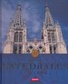 CATEDRALES DE ESPAÑA : ATLAS ILUSTRADOS