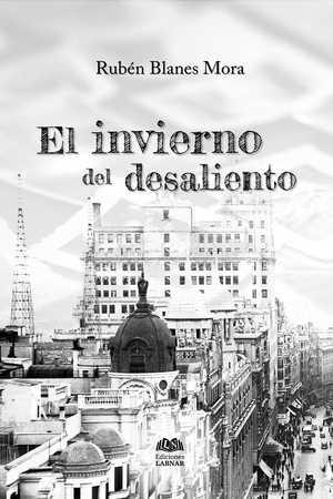 EL INVIERNO DEL DESALIENTO.