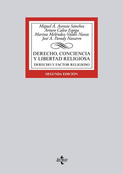 DERECHO, CONCIENCIA Y LIBERTAD RELIGIOSA                                        DERECHO Y FACTO