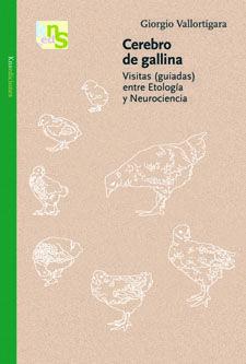 CEREBRO DE GALLINA : VISITAS (GUIADAS) ENTRE ETOLOGÍA Y NEUROCIENCIA