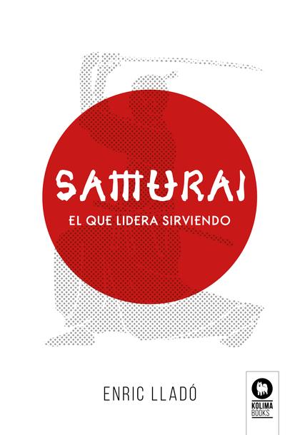 SAMURÁI                                                                         EL QUE LIDERA S