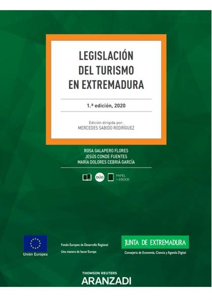 LEGISLACIÓN DEL TURISMO EN EXTREMADURA.