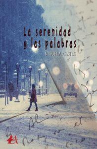 LA SERENIDAD Y LAS PALABRAS