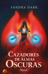 CAZADORES DE ALMAS OSCURAS:NINA