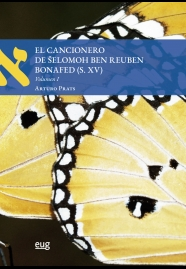 EL CANCIONERO DE SELOMOH BEN REUBEN BONAFED (S.XV).