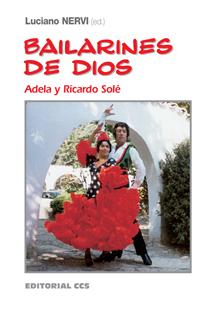 BAILARINES DE DIOS : ADELA Y RICARDO SOLÉ