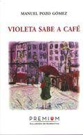 VIOLETA SABE A CAFÉ.