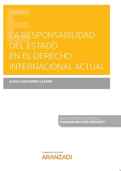 RESPONSABILIDAD DEL ESTADO EN DERECHO INTERNACIONAL ACTUAL.