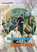 MEMORIAS DEL ORATORIO DE SAN FRANCISCO DE SALES DE 1815 A 1855