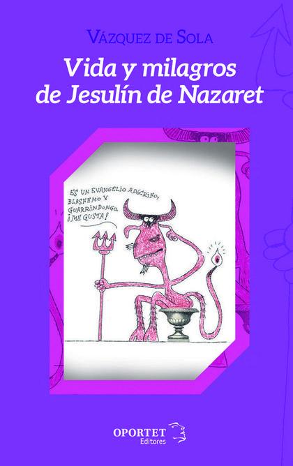 VIDA Y MILAGROS DE JESULÍN DE NAZARET.