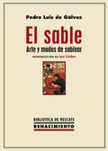 EL SABLE                                                                        ARTE Y MODOS DE