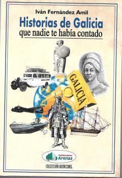 HISTORIAS DE GALICIA QUE NADIE TE HABIA CONTADO.