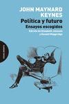 POLÍTICA Y FUTURO. ENSAYOS ESCOGIDOS