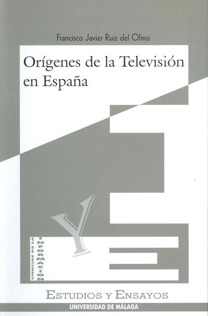 ORIGENES TELEVISION EN ESPAÑA