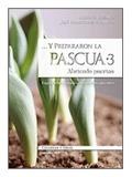 Y prepararon la pascua / 3 - 1ª Edición