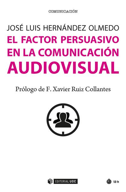 EL FACTOR PERSUASIVO EN LA COMUNICACIÓN AUDIOVISUALÁ.