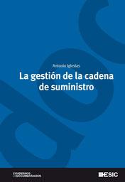 LA GESTIÓN DE LA CADENA DE SUMINISTRO