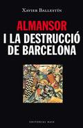 ALMANSOR I LA DESTRUCCIÓ DE BARCELONA.