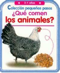 PEQUEÑOS PASOS, ¿QUÉ COMEN LOS ANIMALES?