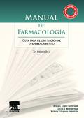 MANUAL DE FARMACOLOGÍA : GUÍA PARA EL USO RACIONAL DEL MEDICAMENTO