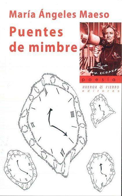 PUENTES DE MIMBRE.