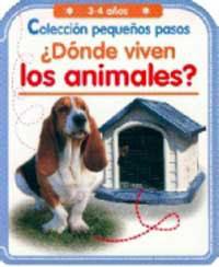 PEQUEÑOS PASOS: ¿DÓNDE VIVEN LOS ANIMALES?